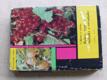 Rybízy, angrešty, maliníky a ostružiníky - Ovocnická edice (1971)