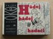 Strouhal - Hádej, hádej hadači (1966)