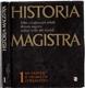 Historia Magistra 1 - Od pravěku k vrcholům středověku