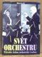 Svět orchestru