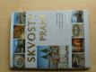 Skvosty Prahy (2004)
