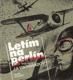 Letím na Berlín od Jurij Alexandrovič Vinogradov