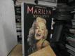 Marilyn v ateliérech společnostiTwentieth ...