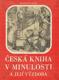 Česká kniha v minulosti a její výzdoba