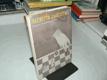 Šachista začátečník - základy moderního šachu