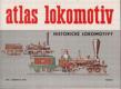 Atlas lokomotiv - Svazek 1. Historické lokomotivy