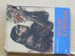 Opolidé a předlidé (1961) il. Burian
