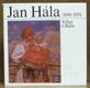 Jan Hála /1890-1959/ Výber z diela