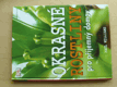 Okrasné rostliny pro příjemný domov (2006)