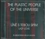 THE PLASTIC PEOPLE OF THE UNIVERSE - LÍNĚ S TEBOU SPÍM (LAZY LOVE), IN MEMORIAM MEJLA HLAVSA