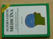 Alternativní medicína - komplexní prevence a léčba přír.prostředky (1993)
