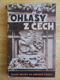 OHLASY Z ČECH, ČESKÉ DĚJINY VE SVĚTOVÉ POESII, 1940