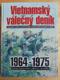 VIETNAMSKÝ VÁLEČNÝ DENÍK, 1964-1975, BISHOP