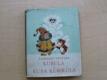 Kubula a Kuba Kubikula (1972) il. Miler