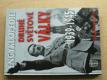 Encyklopedie druhé světové války 1939 - 1945 (2009)