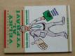 Velký Al vypráví - Systém získávání spolupracovníků (1996)
