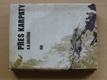 Přes Karpaty (1974) 2. sv. válka, 1944