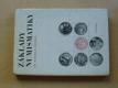 Prátová - Základy numismatiky (1975)