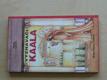 Vyznavači Kaala (1994)