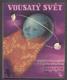 VOSKOVEC A WERICH - JAROSLAV JEŽEK: VOUSATÝ SVĚT. - 1936. - 9712098633
