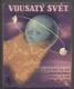 VOSKOVEC A WERICH - JAROSLAV JEŽEK: VOUSATÝ SVĚT. - 1936. - 9712071625