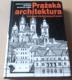 J. Staňková, J. Štursa, S. Voděra: Pražská architektura (Významné stavby jedenácti století)