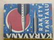 Rakety z Tantalu (1964) 10 polských vědeckofantastických povídek