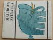 Malířova zvířátka (1966) verše Kamil Bednář