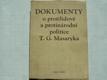 Dokumenty o protilidové a protinárodní politice ...