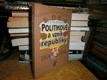 Politikové a vznik republiky (1914-1918)