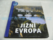 Jižní Evropa jako nová, ed. Poznáváme svět