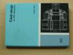 Části strojů pro SPŠ nestrojnické (SNTL 1979)