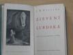 Zjevení lurdská (Kuncíř 1933) Důvěrné vzpomínky svědka