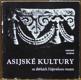 Asijské kultury ve sbírkách Náprstkova muzea