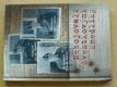 Nebojovali švestkovými knedlíky (2011) Mašínové v soudobém tisku