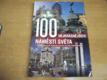 100 nejkrásnějších náměstí světa. Největší poklady lidstva na pě