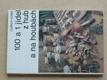100 a 1 z hub a na houbách (1988)