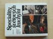 Speciality světových kuchyní (1988)
