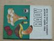 Rady pro sběr a nákup lesních plodů a hub (1984) sešit