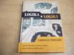 Logika a logiky. Systém klasické výrokové lo