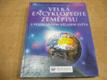 Velká encyklopedie zeměpisu s podrobným atlasem světa. Odkazy na