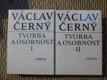 Václav Černý - Tvorba a osobnost I, II
