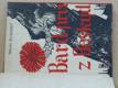 Bard prvý z Beskyd (1947) Petr Bezruč