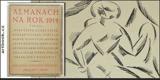 ALMANACH NA ROK 1914. Kubismus, Václav Špála, V.H. Brunner, Josef Čapek, Karel Čapek - 8406392841