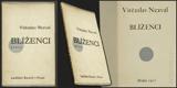 Obrtel - NEZVAL; VÍTĚZSLAV: BLÍŽENCI. - 1927 (1. vyd.). Obálka VÍT OBRTEL. /poezie/ - 8405641737