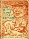 KNAP; JOSEF: PÍSEŇ NA SAMOTĚ. - 1924. Družstevní práce. Obálka JOSEF KAPLICKÝ.XIII. sv. Živých knih. - 8405129353