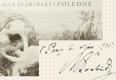ŠVABINSKÝ; MAX: POLEDNE. - 1943. Podpis M. Švabinského. Krásná užitková kniha sv. 23. REZERVACE - 8404868681