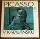 Picasso - PALAU I FABRE; JOSEP: PICASSO V KATALÁNSKU. - 1981. Světové umění; sv. 74. Picasso en Cataluna. - 8405472457