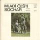 HOLUB; KAREL: MLADÍ ČEŠTÍ SOCHAŘI. - 1978. Soudobé české umění. - 8404825033