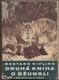 KIPLING; RUDYARD: DRUHÁ KNIHA O DŽUNGLI. - 1940. Obálka ZDENĚK BURIAN. - 8405681353